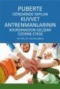 Puberte Döneminde Yapılan Kuvvet Antrenmanlarının Koordinasyon Gelişimi Üzerine Etkisi