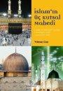 İslam'ın Üç Kutsal Mabedi Ensar Neşriyat