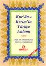 Kuran-ı Kerim'in Türkçe Meali Ensar Neşriyat