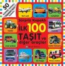 İlk 100 Taşıt ve Diğer Araçlar - Sürpriz Kapaklı Remzi Kitabevi