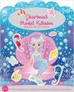 Çıkartmalı Model Kitabım - Büyülü Deniz Kızları Altın Kitaplar