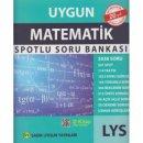LYS Matematik Spotlu Soru Bankası Sadık Uygun Yayınları
