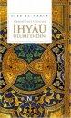 Yirmibirinci Yüzyılda İhyâü Ulümi'd - Dîn Nefes Yayıncılık