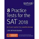 Kaplan Publishing 8 Practice Tests for the SAT 2018