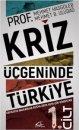 Kriz Üçgeninde Türkiye - 1.Cilt Asi Kitap