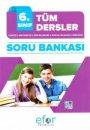 6. Sınıf Tüm Dersler Soru Bankası Efor Yayıncılık