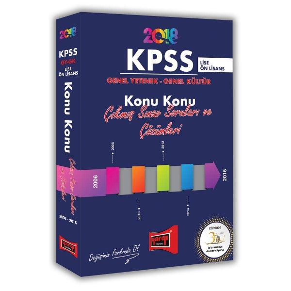 2018 KPSS Lise Ön Lisans Genel Yetenek Genel Kültür Çıkmış Sınav Soruları ve Çözümleri Konu Konu Yargı Yayınları
