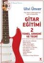 Gitar Eğitimi 2 - Temel Armoni ve Teori 3 Adam Yayınları