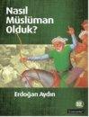 Nasıl Müslüman Olduk? Literatür Yayıncılık