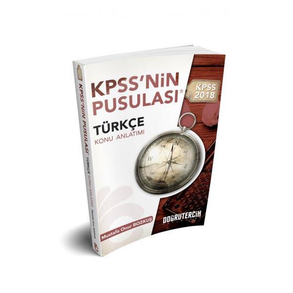 2018 KPSS nin Pusulası Türkçe Konu Anlatımı Mustafa Onur Bozkuş Doğru Tercih Yayınları