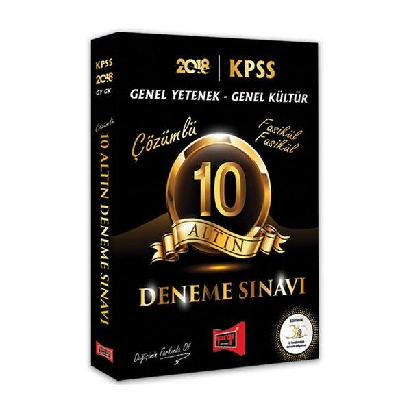 2018 KPSS Genel Kültür Genel Yetenek 10 Altın Fasikül Fasikül Çözümlü Deneme Sınavı Yargı Yayınları