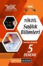 YÖKDİL Sağlık Bilimleri Tamamı Çözümlü 5 Deneme Pegem Yayınları