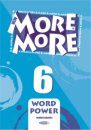 MORE & MORE ENGLISH WORDPOWER 6 (KELİME BANKASI)
