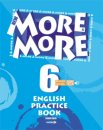 MORE&MORE 6 English Practice Book