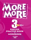 MORE & MORE 3 ENGLISH PRACTICE BOOK & WORKBOOK