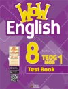 WOW 8 ENGLISH TEOG 1 MOS TEST BOOK
