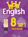 WOW 8 ENGLISH TEOG 1 MOS TEST BOOK
