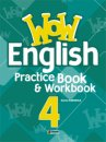 WOW 4 ENGLISH PRACTICE BOOK & WORKBOOK