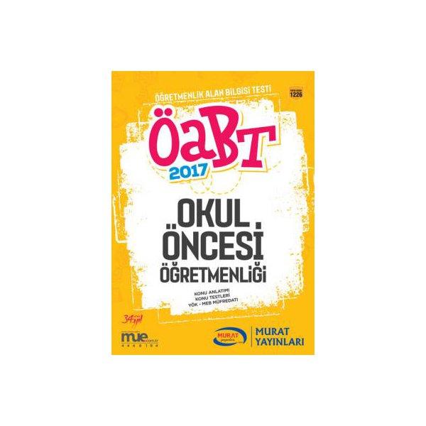 2017 ÖABT Okul Öncesi Öğretmenliği Konu Anlatımlı Kitap Murat Yayınları