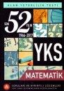 YKS Alan Matematik Son 52 Yılın Soruları ve Ayrıntılı Çözümleri 1966 – 2017 A Yayınları
