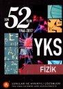 YKS Fizik Son 52 Yılın Soruları ve Ayrıntılı Çözümleri 1966 – 2017 A Yayınları