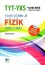 YKS 1.ve 2. Oturum TYT Fizik Tamamı Çözümlü Soru Kitabı Nihat Bilgin Yayınları