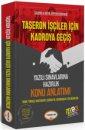 Taşeron İşçiler İçin Kadroya Geçiş Yazılı Sınavlarına Hazırlık Konu Anlatımı Yediiklim Yayınları