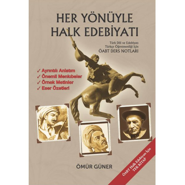 Ömür Güner 2019 ÖABT Türk Dili ve Edebiyatı ve Türkçe Öğretmenliği Her Yönüyle Halk Edebiyatı Ders Notları