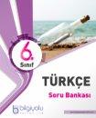 6. Sınıf Türkçe Soru Bankası Bilgi Yolu Yayınları