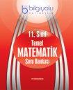11. Sınıf Temel Matematik Soru Bankası TemelOrta Düzey (AB) Bilgi Yolu Yayınları