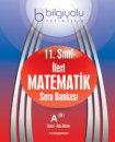 11. Sınıf İleri Matematik Soru Bankası Temel Orta Düzey (AB) Bilgi Yolu Yayınları