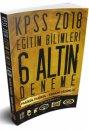 2018 KPSS Eğitim Bilimleri Tamamı Çözümlü 6 Altın Deneme Benim Hocam Yayınları