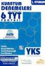 YKS 1. Oturum TYT Kuantum Denemeleri 6 TYT Provası Mikro Hücre Yayınları