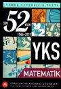 A Yayınları YKS 1. Oturum TYT Matematik Son 52 Yılın Soruları ve Ayrıntılı Çözümleri 1966 - 2017