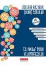 Liselere Hazırlık T.C. İnkılap Tarihi ve Atatürkçülük 319 Çözümlü Çıkmış Sorular Merkez Yayınları