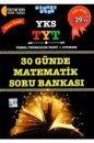 YKS 1. Oturum TYT 30 Günde Matematik Konu Özetli Soru Bankası Akıllı Adam Yayınları
