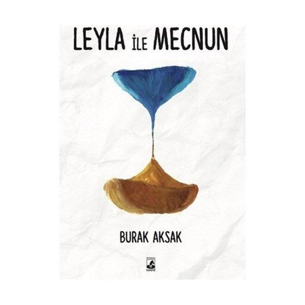 Leyla ile Mecnun - Burak Aksak