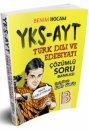 2018 YKS-AYT Türk Dili ve Edebiyatı Çözümlü Soru Bankası Kadir Gümüş Benim Hocam Yayınları
