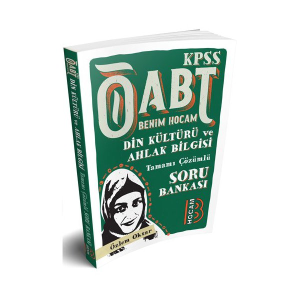 2018 ÖABT Din Kültürü ve Ahlak Bilgisi Tamamı Çözümlü Soru Bankası Özlem Oktar Benim Hocam Yayınları