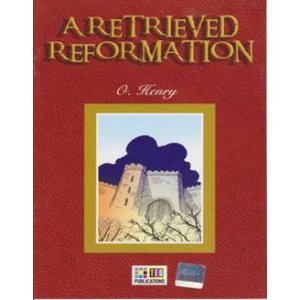 a retrieved reformation A retrieved reformation jimmy valentine is the main character in this story he is a man who faces many decision that change his life and the lives of others.