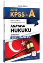 2017 KPSS A Grubu Anayasa Hukuku Açıklamalı Soru Bankası 657 Yayınları