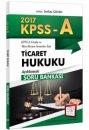 2017 KPSS A Grubu Ticaret Hukuku Açıklamalı Soru Bankası 657 Yayınları