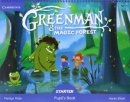 Greenman and the Magic Forest Starter Pupils Book with Stickers and Pop Outs Cambridge