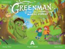Greenman and the Magic Forest Level A Pupils Book with Stickers and Pop Outs Cambridge
