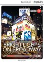 Cambridge Bright Lights on Broadway: Theaterland Low Intermediate Book with Online Access