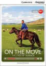 Cambridge On the Move: The Lives of Nomads Low Intermediate Book with Online Access