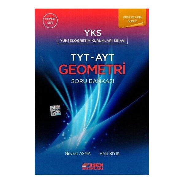 TYT AYT Orta ve İleri Düzey Geometri Soru Bankası Kırmızı Seri Esen Yayınları
