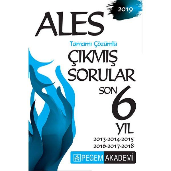 2019 ALES Son 6 Yıl Tamamı Çözümlü Çıkmış Sorular Pegem Yayınları