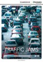 Cambridge Traffic Jams: The Road Ahead Beginning Book with Online Access