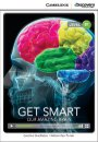 Cambrdige Level B1 Get Smart: Our Amazing Brain Intermediate Book with Online Access